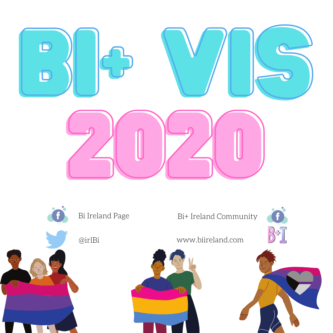 "Photo Description On the top half is the text ""bi+ vis 2020"" written in blue and pink neon writing. In the bottom left hand corner are three people holding a bi+ flag, that being a flag with pink, purple and blue horizontal stripes. In the bottom right hand corner are two people holding a pan+ flag, that being a flag with pink, yellow and blue horizontal stripes.  A person using a biromantic flag as a cape. In the centre bottom is the the Bi+ Ireland contact details that is: - a Facebook logo beside the words Bi+ Ireland page and Bi+ Ireland community - a Twitter logo beside the words @irlBi - the Bi+ Ireland logo beside the words www.biireland.com"